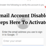 Gmail Account Disabled? Steps Here To Activate It