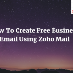 Create Free Business Email Id Using Zoho Mail In 5 Mins
