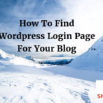 How To Find WordPress Login Page For Your Blog